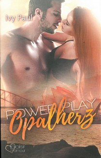 Power Play – Opalherz