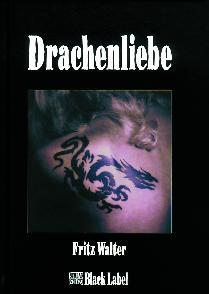Drachenliebe Fritz Walter