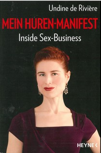 Mein Huren-Manifest – Inside Sex-Business